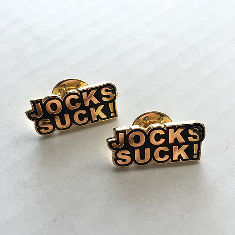 Jocks Suck! Pin