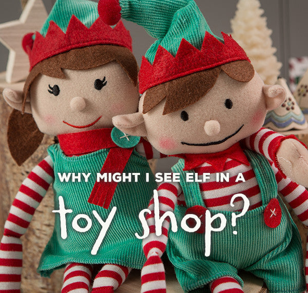 Why might Elves be in toy shops?