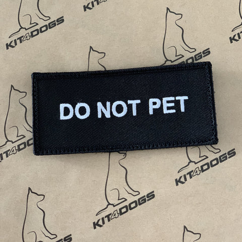 Do Not Pet Patch - Kit4dogs