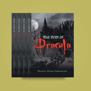 True Story of Dracula by Martin Kukk--Grønbjerg |  Horror Story, Dracula, Vampire, count dracula, bramstoker, movie, book, Manuscript Ready, Scary, Producers, Film investor, Romania, Transylvania, blood, Transformed into Dracula, producers