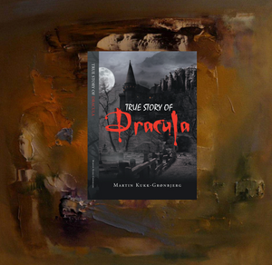 True Story of Dracula (Kindle) | Dracula Brought Back to Life