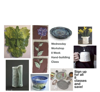 Wednesday 8 Week Hand-building Class: Starting 6/26/19 6-8pm
