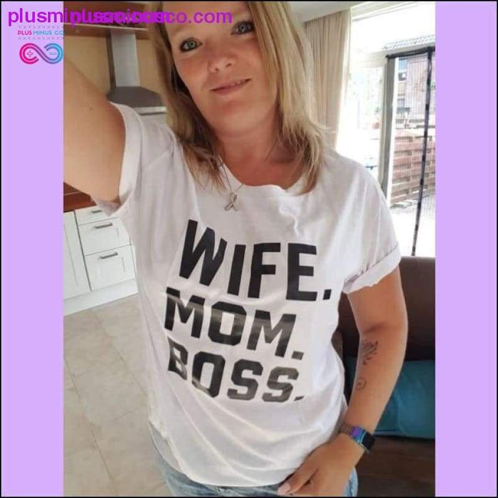 WIFE MOM BOSS Letters Print Women Tshirt Cotton Casual Funny - Plus Minus Co.