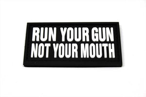 Run Your Gun Not Your Mouth Morale Patch