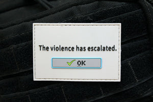 The Violence Has Escalated Morale Patch