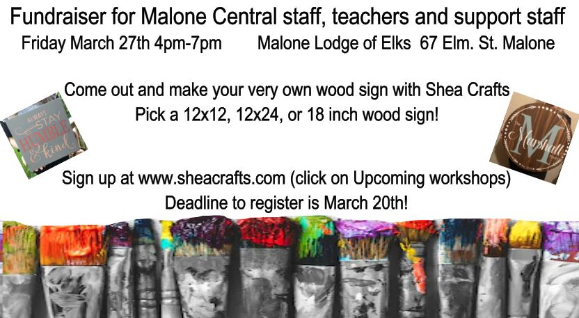 Fundraiser Friday March 27th MALONE CENTRAL STAFF, TEACHERS & SUPPORT STAFF ONLY