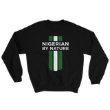 Nigerian by Nature Unisex Crew Neck Sweatshirt