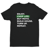 Enjoy Chop Life - White Text Unisex Tee