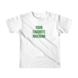 Your Favorite Nigerian Child Tee - Green Ink