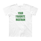 Your Favorite Nigerian Youth Tee - Green Ink
