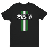 Nigerian by Nature Unisex Tee