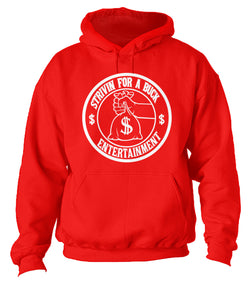 Strivin For a Buck Money Bag Hoodie
