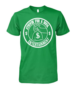Strivin for a Buck Money Tee