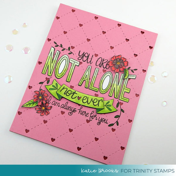 Not Alone - Clear Stamp