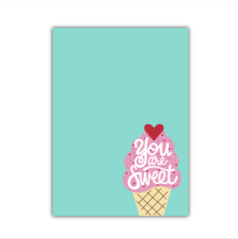 You are Sweet Large Note Pad
