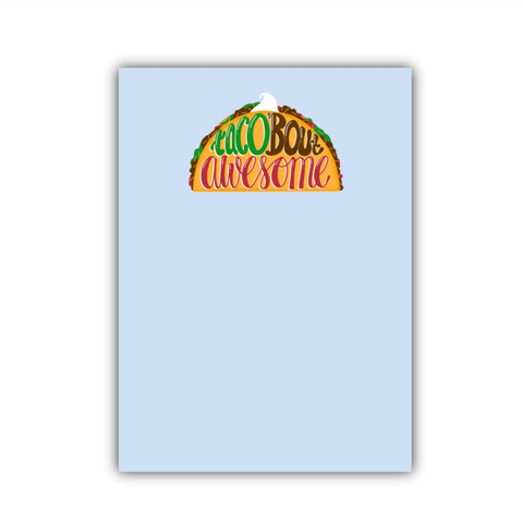 Taco 'Bout Awesome Large Note Pad