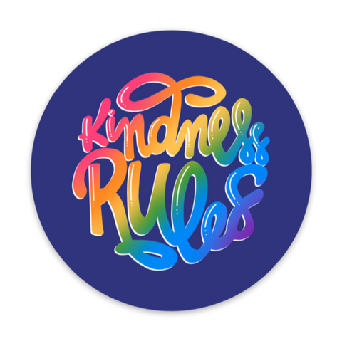 Kindness Rules Round Diecut Vinyl Sticker