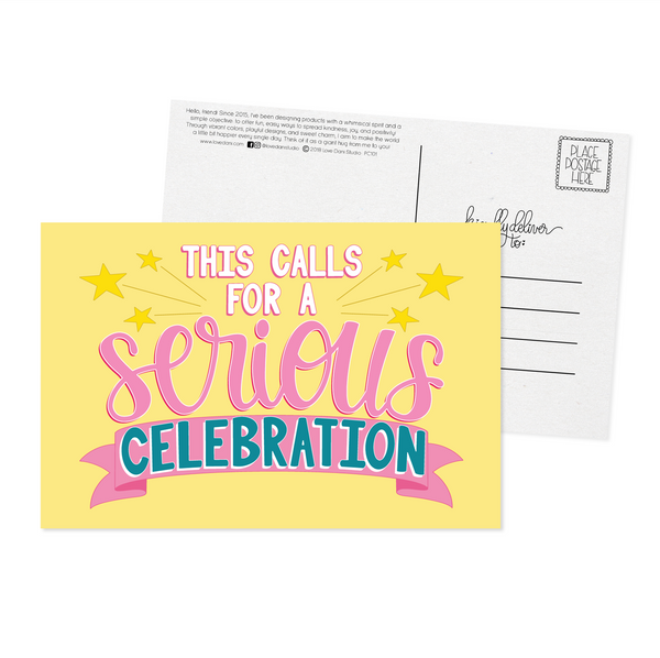 This Calls For a Serious Celebration - Postcard
