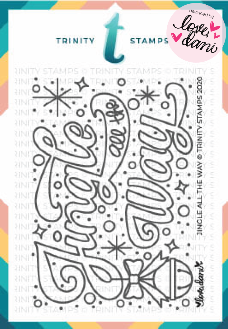 Jingle All the Way - Clear Stamp