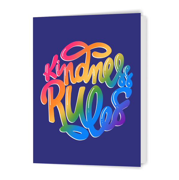 Kindness Rules - Greeting Card