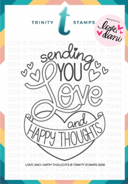 Love and Happy Thoughts - Clear Stamp