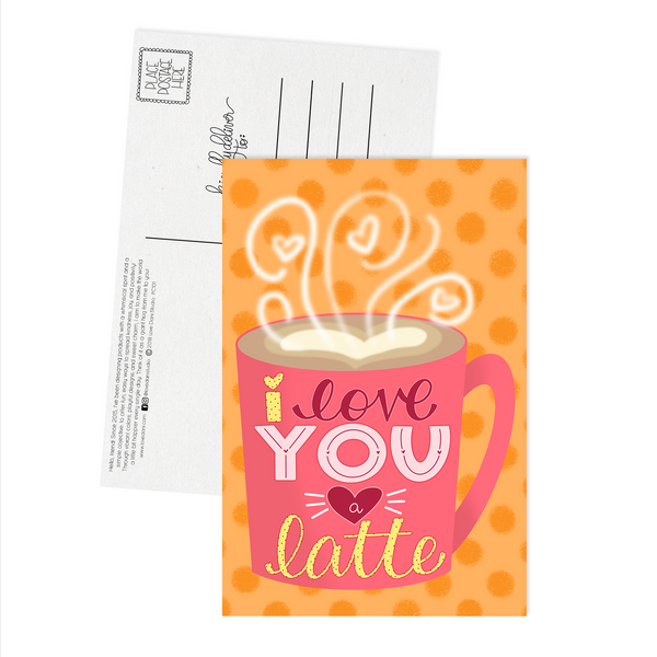 I Love You a Latte - Postcard