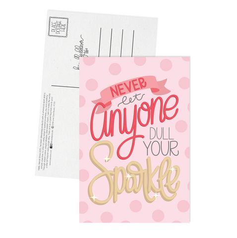 Never Let Anyone Dull Your Sparkle - Postcard
