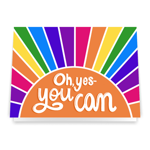 Oh, Yes - You Can - Greeting Card