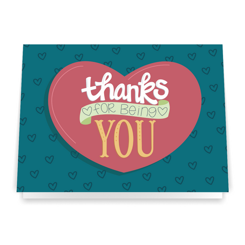 Thanks For Being You - Greeting Card