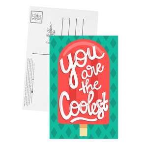 You are the Coolest - Postcard