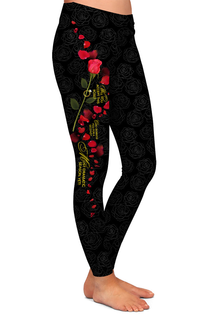 WILL YOU ACCEPT THIS ROSE LEGGINGS - YOGA - EXCLUSIVE!