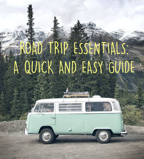 Road Trip Essentials - A Packing List