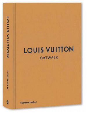 LOUIS VUITTON- Catwalk Series