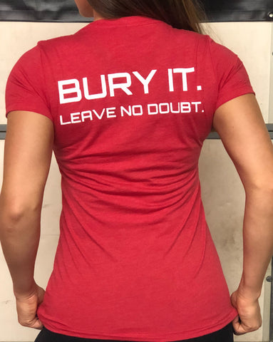 Bury It. Leave No Doubt. Ladies T Shirt - Squat 2 Depth Apparel