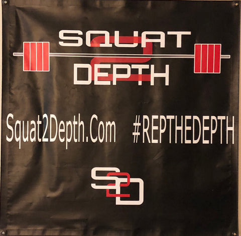 Squat 2 Depth Gym Banners - Squat 2 Depth Apparel