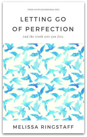 Letting Go of Perfection by Melissa Ringstaff