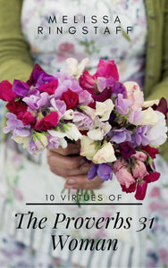 eBook: 10 Virtues of the Proverbs 31 Woman