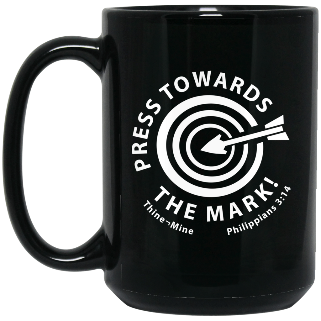 """Press Towards the Mark"" 15 oz. Black Mug"