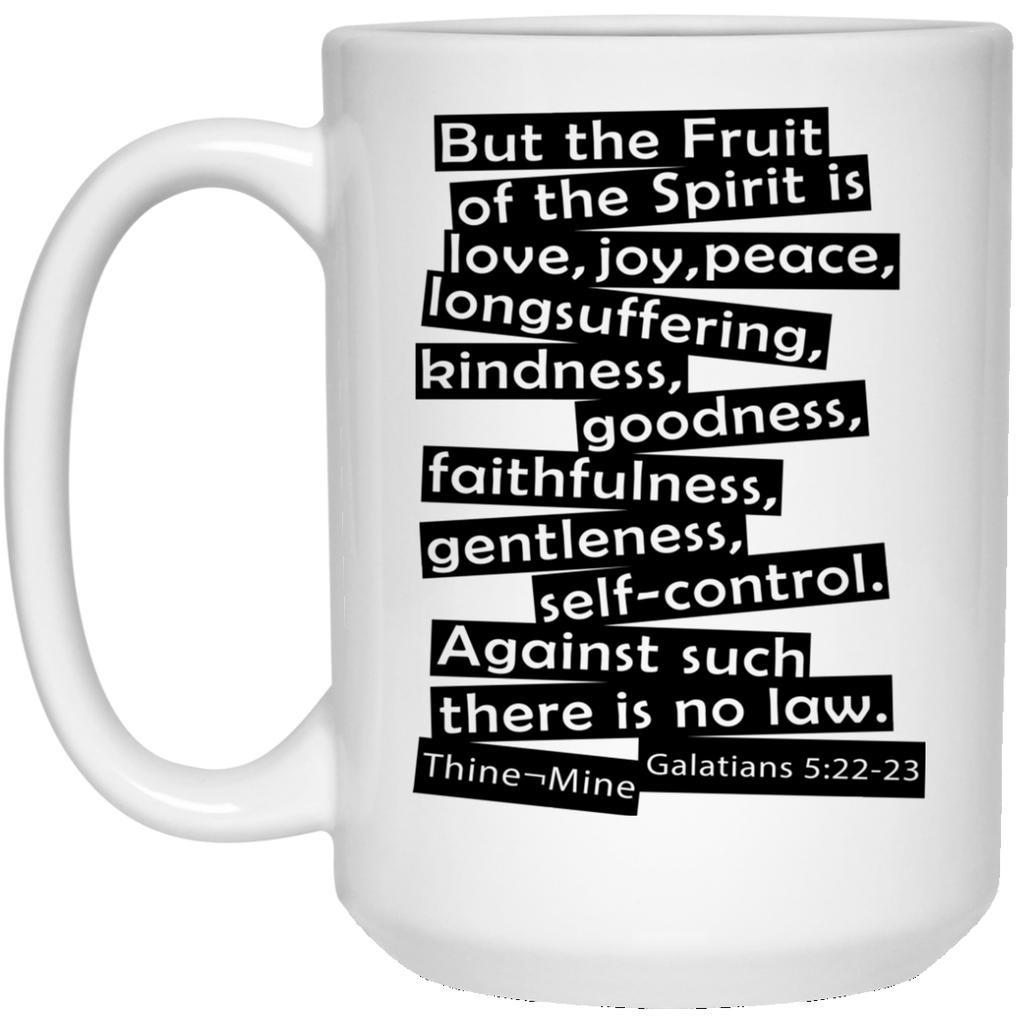 """Fruit of the Spirit"" 15 oz. White Mug"