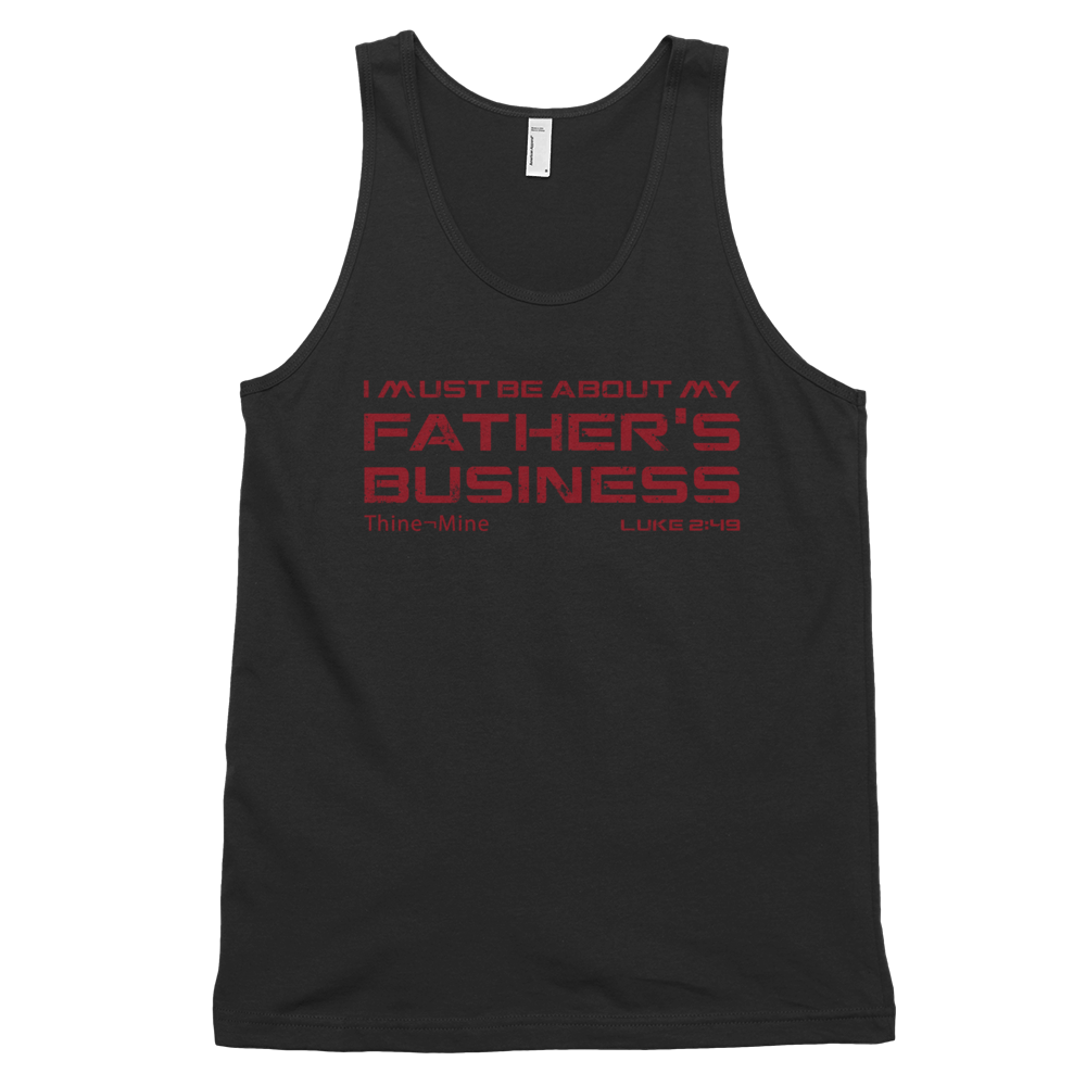 """About My Father's Business"" American Apparel Classic tank top (unisex)"