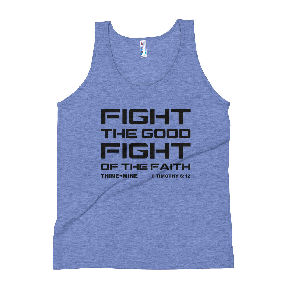 """Fight the Good Fight of the Faith"" America Apparel Unisex Tank Top"
