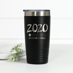 2020 Do Not Recommend 20 oz Engraved Tumbler