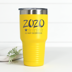2020 Do Not Recommend 30 oz Engraved Tumbler