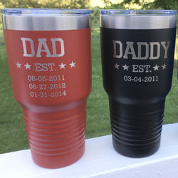 Father Established Date 30 oz Stainless Steel Engraved Tumbler