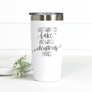 Bake Stuff and Watch Christmas Movies 20 oz Engraved Tumbler