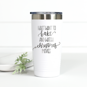 Wholesale - Bake Stuff and Watch Christmas Movies 20 oz Engraved Tumbler