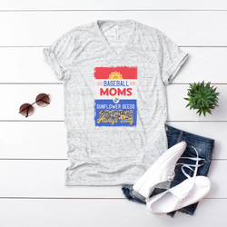Baseball Moms Sunflower Seeds Salty Tee