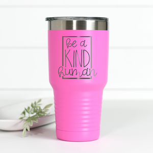 Be A Kind Human 30 oz Engraved Tumbler