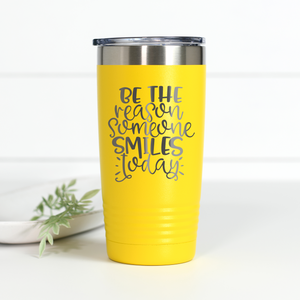 Be the Reason Someone Smiles Today 20 oz Engraved Tumbler