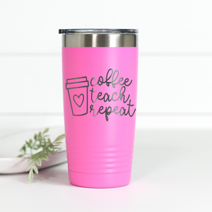 Coffee Teach Repeat 20 oz Engraved Tumbler